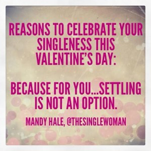 14 Reasons to Celebrate Your Singleness This Valentine's ...